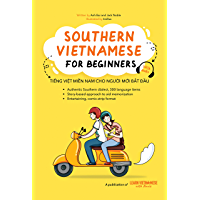 Southern Vietnamese for Beginners (English Edition)