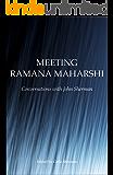 Meeting Ramana Maharshi: Conversations with John Sherman