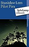 Pilot Pirx: Erzählungen (suhrkamp taschenbuch)