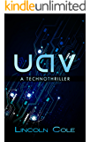 Uav: A Technothriller (Horizon's Wake Book 0)