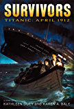 Titanic: April 1912 (Survivors)