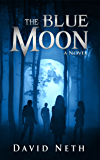 The Blue Moon (Under the Moon Book 5)