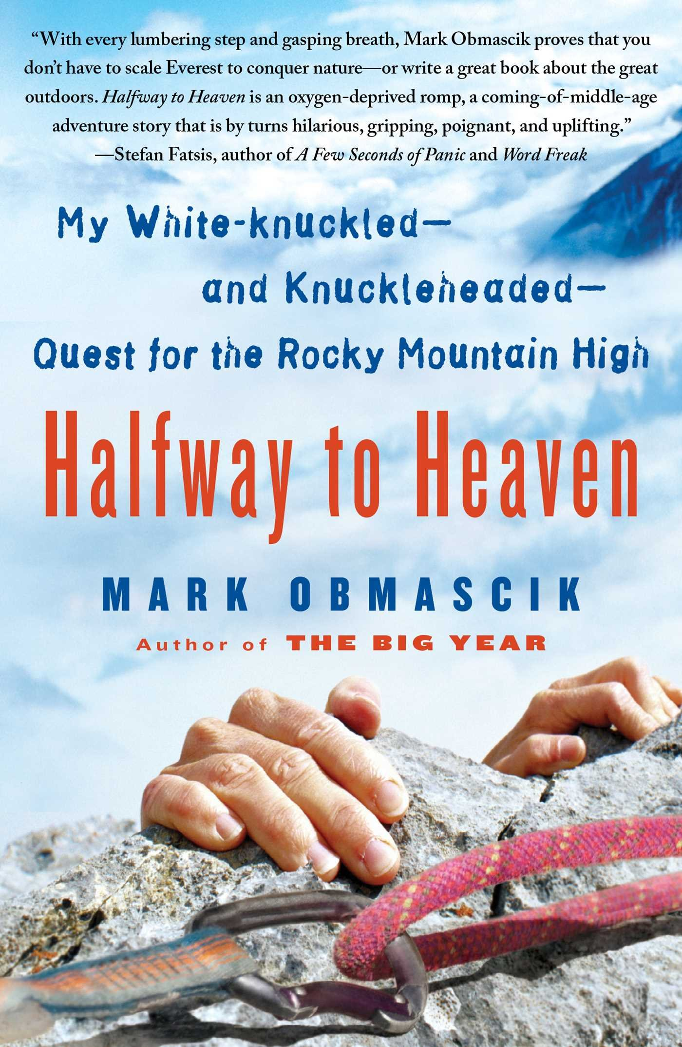 My White-knuckled--and Knuckleheaded--Quest for the Rocky Mountain High