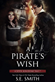 A Pirate's Wish (A Seven Kingdoms Tale Book 7)