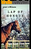 Lap of Honour: (Loxwood #5)