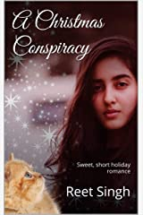 A Christmas Conspiracy: Sweet, short, romantic comedy Kindle Edition