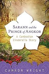 Sarann and the Prince of Angkor: A Cambodian Cinderella Story Kindle Edition