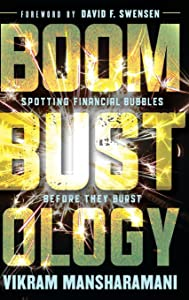Boombustology: Spotting Financial Bubbles Before They Burst