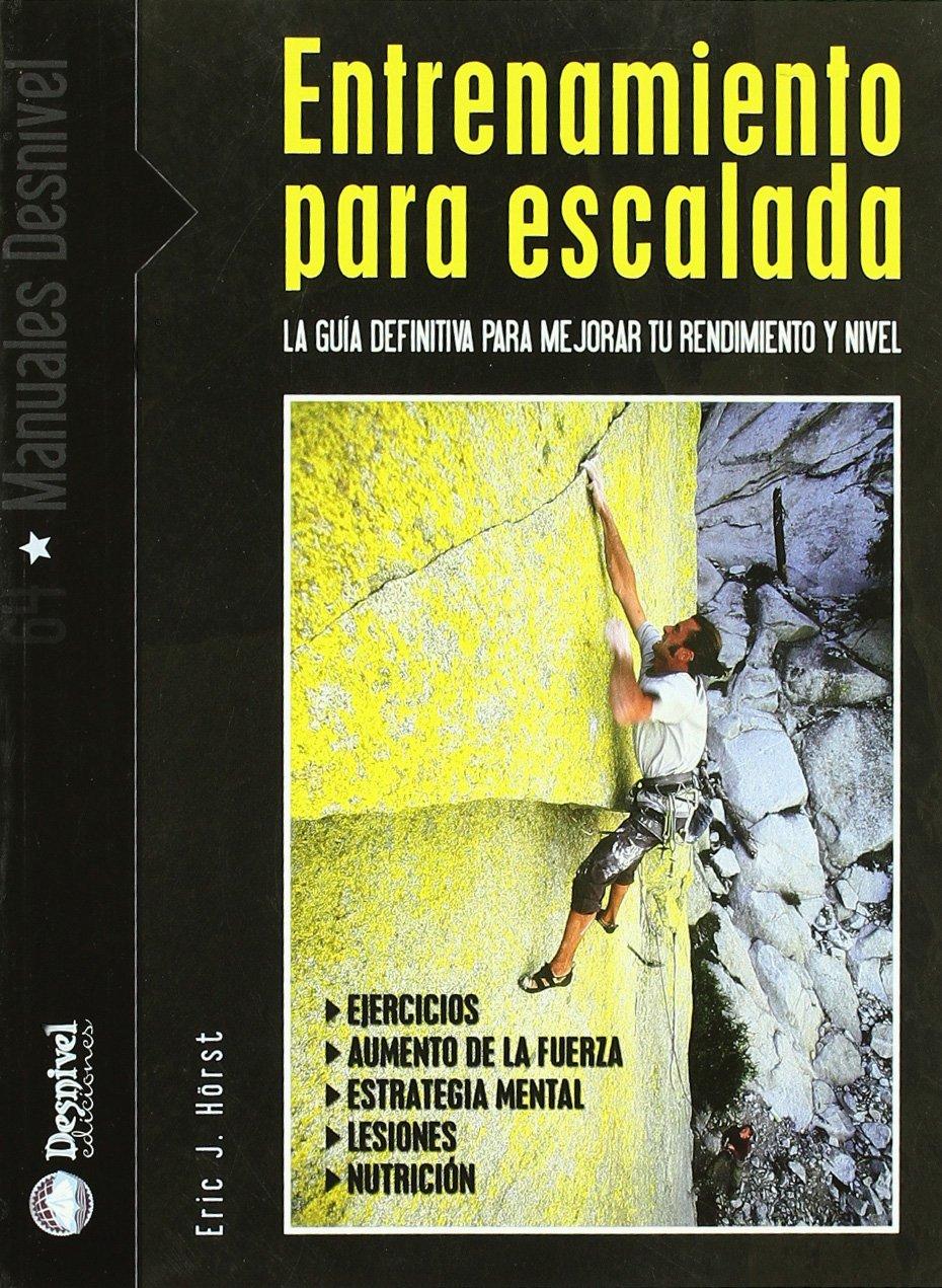 Entrenamiento para escalada (Manuales (desnivel)): Amazon.es ...