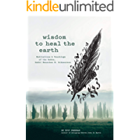 Wisdom to Heal the Earth - Meditations and Teachings of the Lubavitcher Rebbe