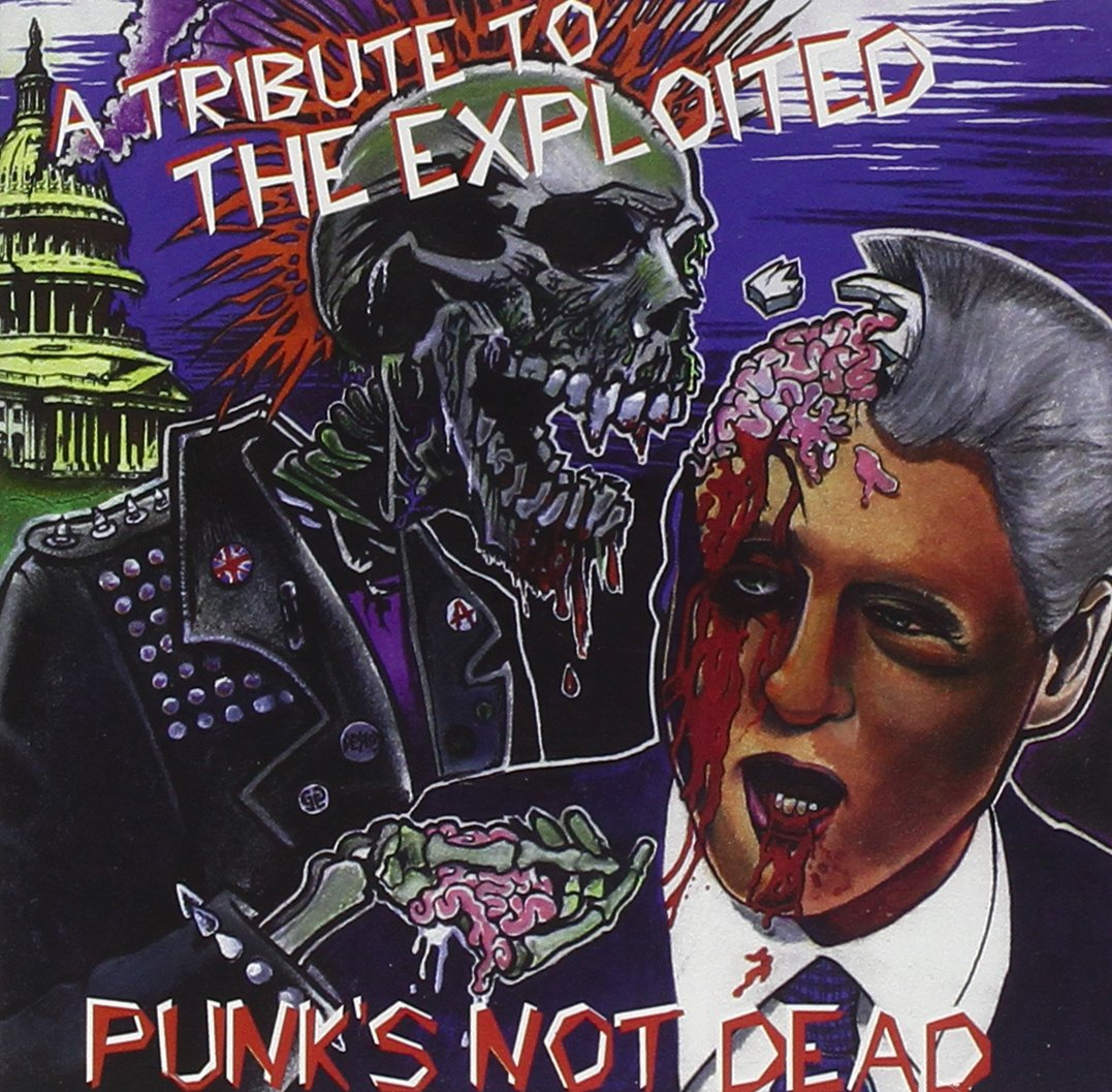 Various Artists Tribute To The Exploited Punk S Not Dead Music