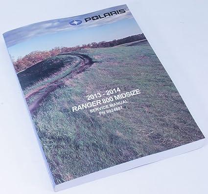 amazon com new oem service shop manual 2014 polaris ranger 800 efi rh amazon com Polaris General Polaris Slingshot