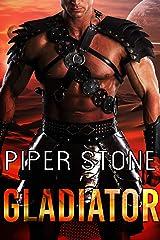 Gladiator: A Rough Sci-Fi Romance Kindle Edition