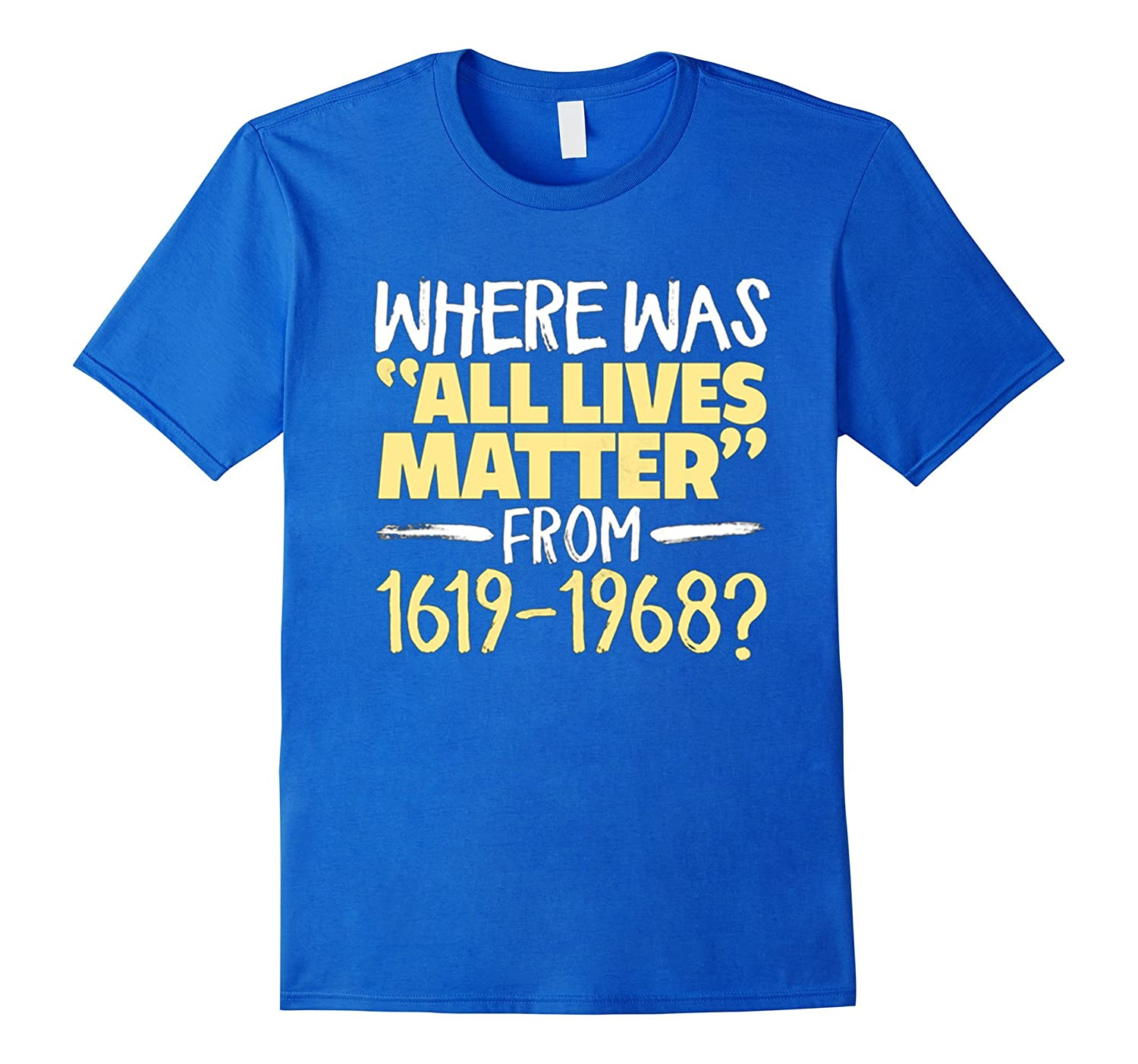Where was ALL LIVES MATTER from 1619-1968?-CD
