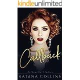 Callback: A Hollywood Billionaire Romance (Silhouette Studios Book 1)