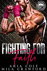 Fighting For Faith (Worth The Fight Book 3) Kindle Edition