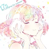 t7s Re:Longing for summer