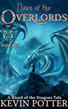 Dawn of the Overlords: Blood of the Dragons, Book One (The Val-Harra Saga 1)