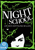 Night School. Um der Hoffnung willen: Band 4