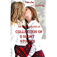Lesbian schoolgirls: Collection of 5 short stories (Adult Bedtime Stories) (English Edition)