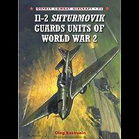 Il-2 Shturmovik Guards Units of World War 2 (Combat Aircraft Book 71) (English Edition)