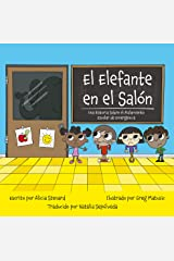 el Elefante en el Salón: Una Historia Sobre el Aislamiento Escolar de Emergencia (The Elephant in the Room: A Lockdown Story  Spanish edition) Kindle Edition
