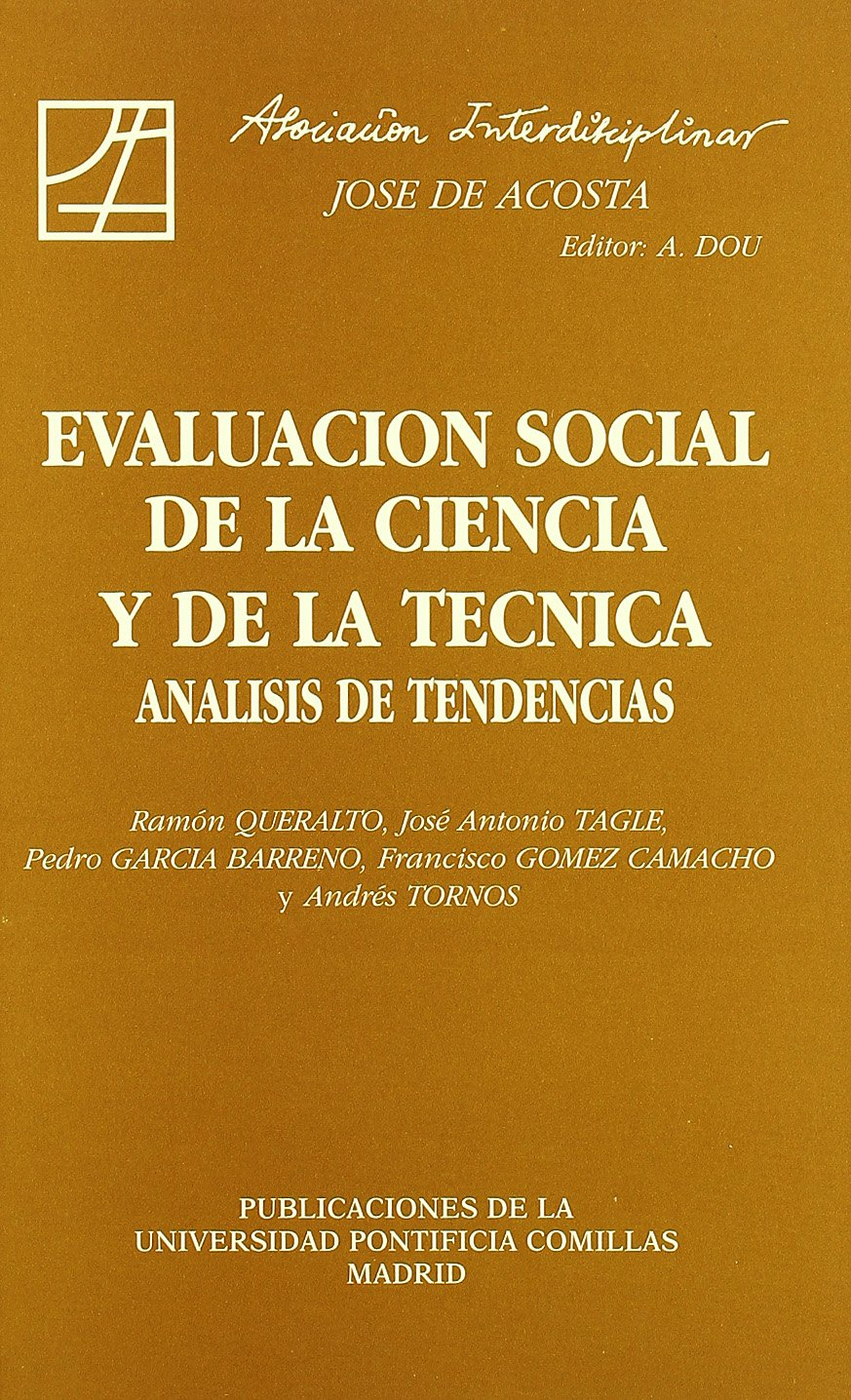 Download Evaluacion Social de La Ciencia y de La Tecnica: Analisis de Tendencias (Estudios Interdisciplinares) (Spanish Edition) ebook