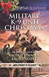 Military K-9 Unit Christmas: Christmas Escape / Yuletide Target