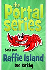Raffie Island (The Portal Series Book 2) Kindle Edition