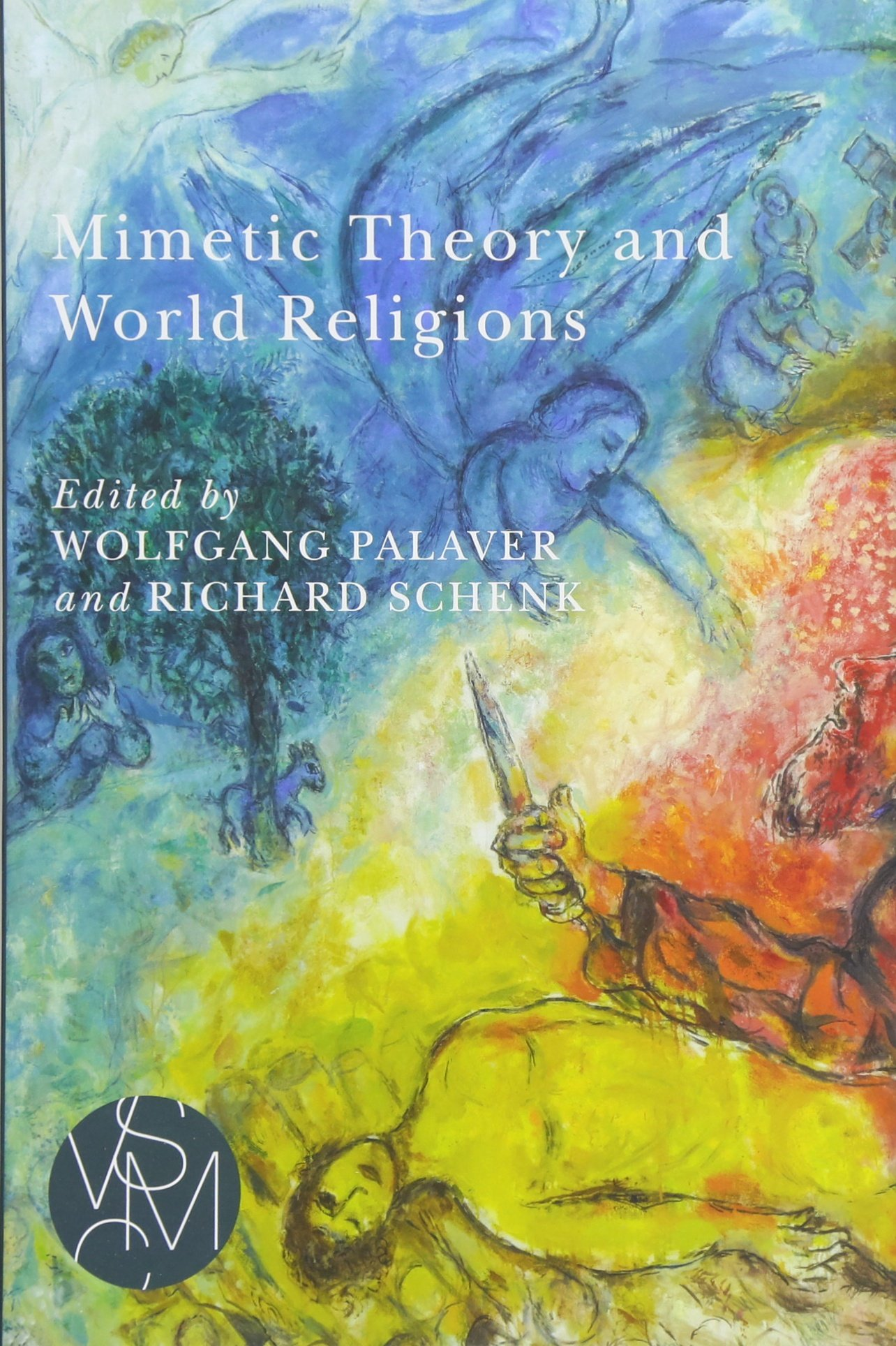 Mimetic Theory and World Religions (Studies in Violence, Mimesis, and Culture)