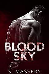 Blood Sky: A Dark Mafia Romance (Broken Mercenaries Book 1) Kindle Edition