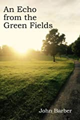 An echo from the green fields
