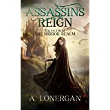Assassin's Reign (Tales from the Mirror Realm Book 1)