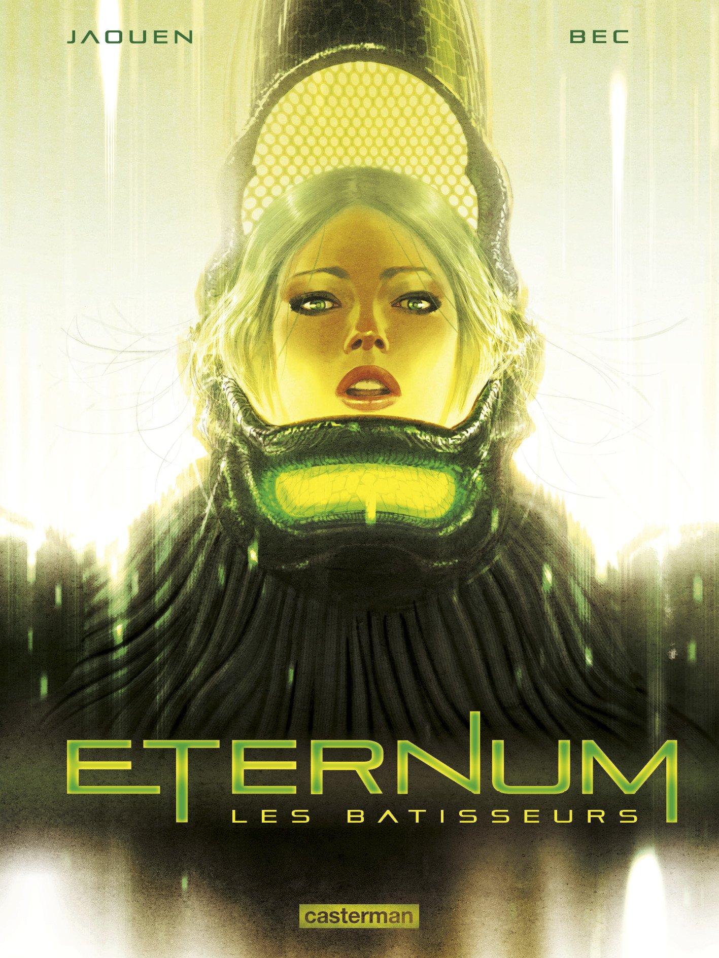 Eternum, Tome 2 : Les bâtisseurs Album – 2 novembre 2016 Jaouen Salaün Christophe Bec Casterman 2203098848
