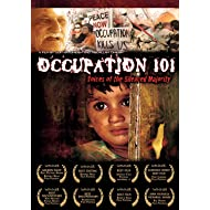 Occupation 101 - Voices of the Silenced Majority