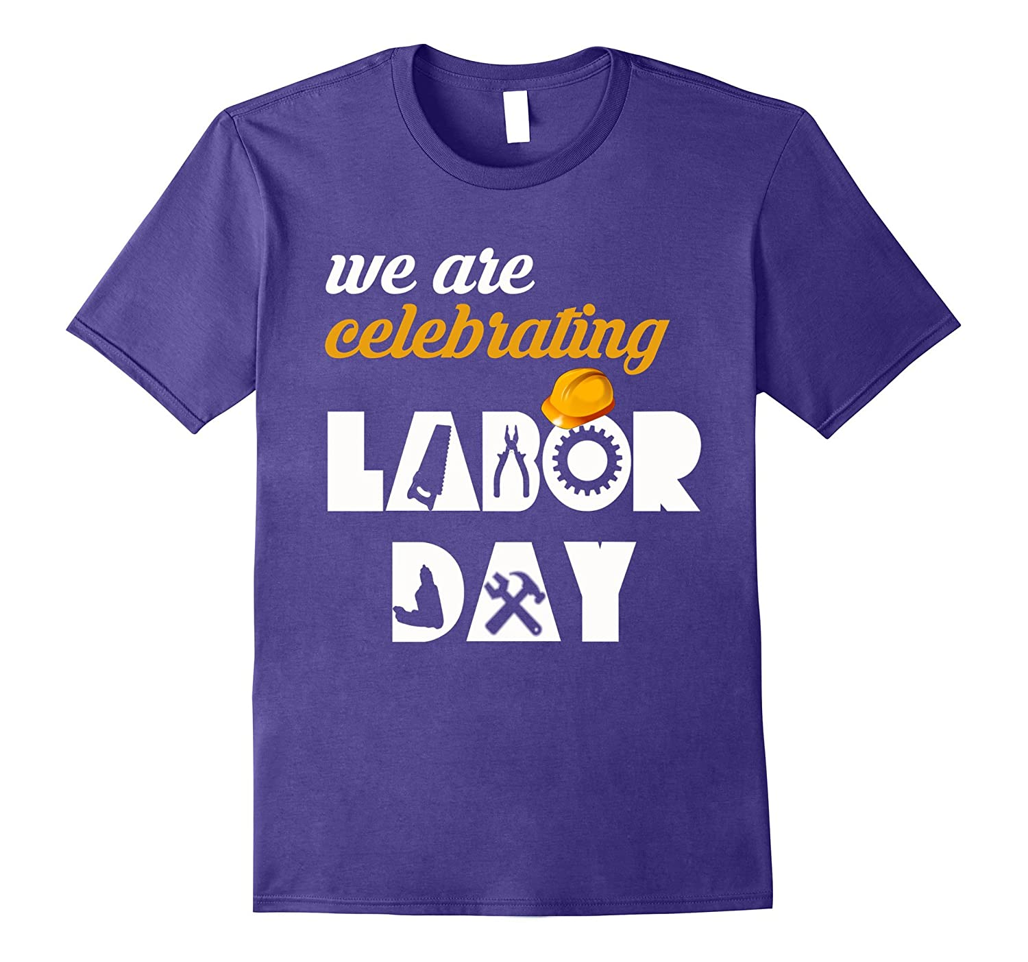 we are labor day 2017 t-shirt-Loveshirt