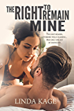 The Right to Remain Mine (English Edition)