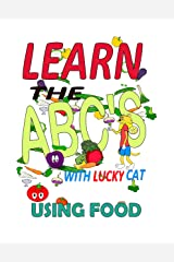 Learn the ABCs With Lucky Cat Using Food (Lucky Cat Educational Series Book 1) Kindle Edition