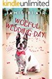 Woeful Wedding Day: Dog Days Mystery #5, A humorous cozy mystery