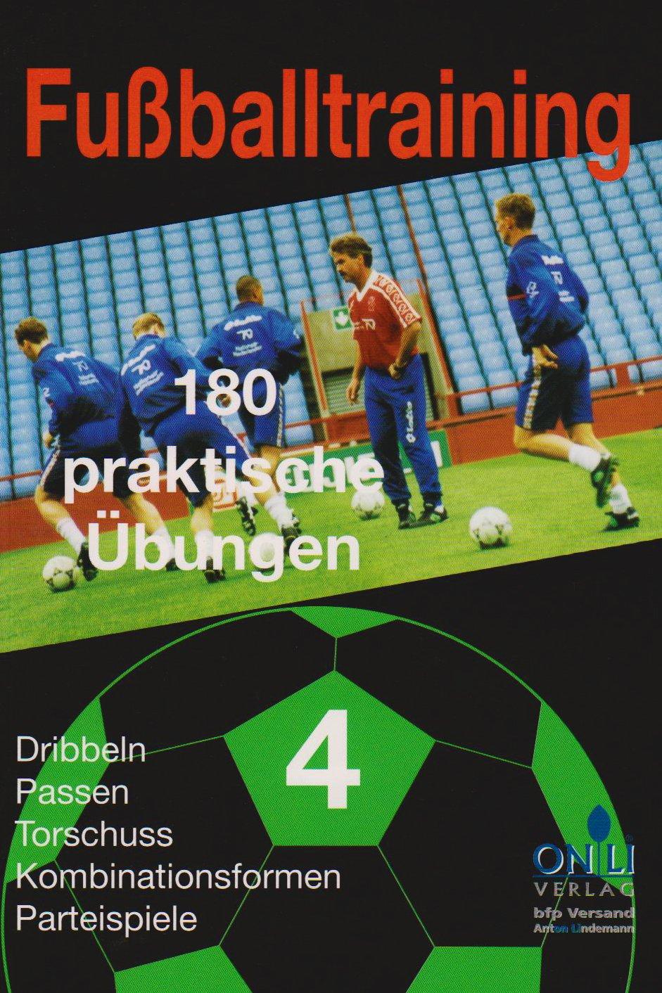 Fussballtraining - 180 praktische Übungen Teil 1, 2, 3, 4