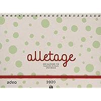 alletage 2020: Der Kalender für Familien in Saus und Braus