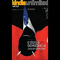 O ódio à democracia