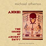 Ankh: Sound of Ancient Egypt