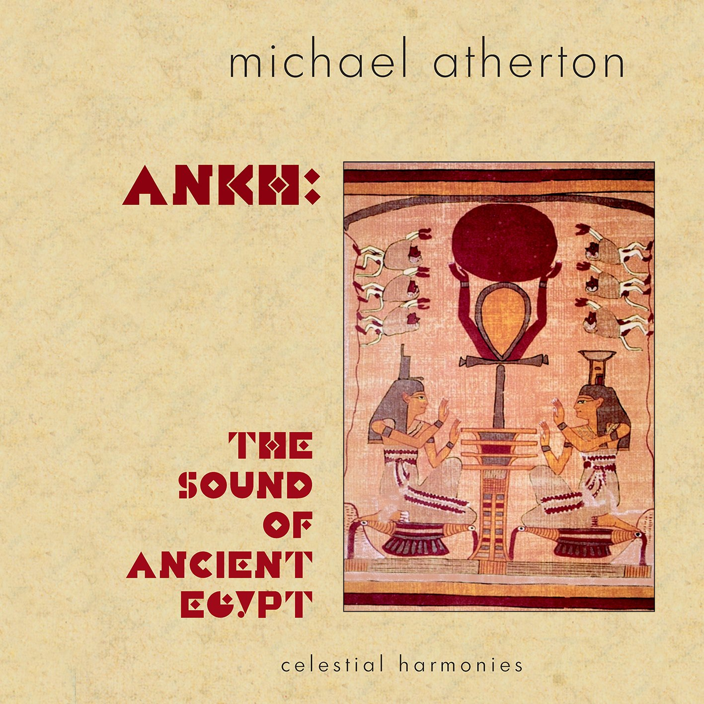 michael atherton ankh sound of ancient egypt amazon com music