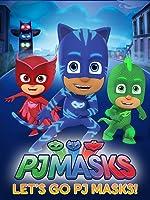 PJ Masks - Lets Go PJ Masks