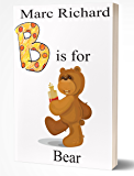 B is for Bear (The Alphabet Books Book 2)