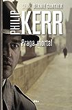 Praga mortal (Bernie Gunther nº 8)