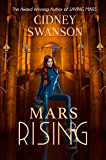 Mars Rising (Saving Mars Series Book 6)