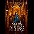 Mars Rising (Saving Mars Series Book 6)