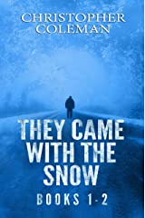 They Came with the Snow Series: Books 1-2 ( A Post-Apocalyptic Survival Thriller) Kindle Edition